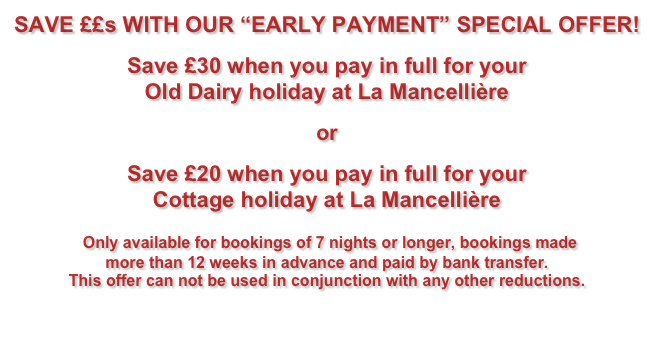 "SAVE ££s WITH OUR ""EARLY PAYMENT"" SPECIAL OFFER!
